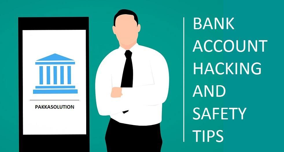 हैकर्स बैंक अकाउंट हैक कैसे करते है और हैकिंग से कैसे बचे