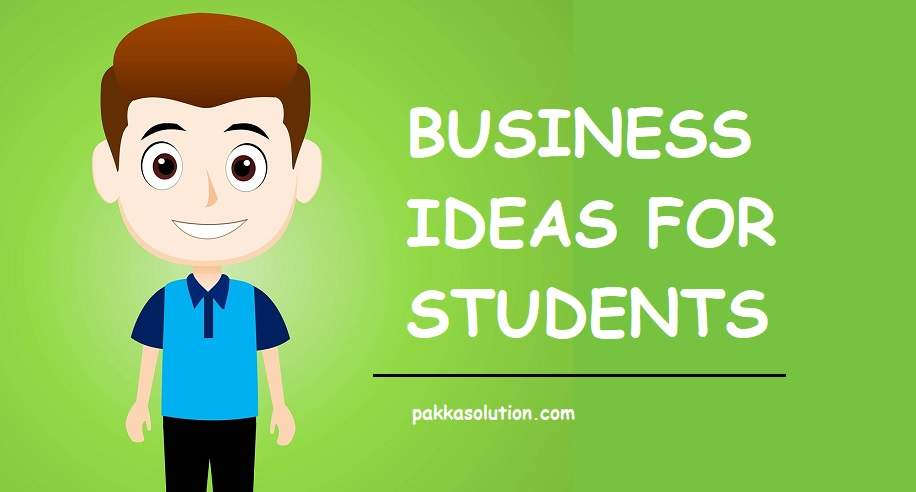 Business Ideas For Students In Hindi 100% Best Ideas